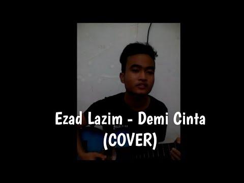 download lagu Along Zaimi - Demi Cinta Ezad Lazim COVER gratis