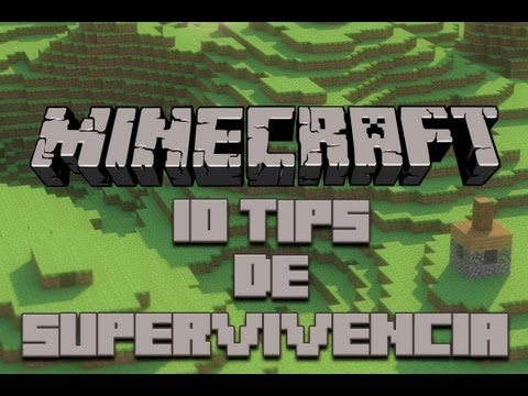 10 Tips para una Supervivencia Exitosa - Minecraft