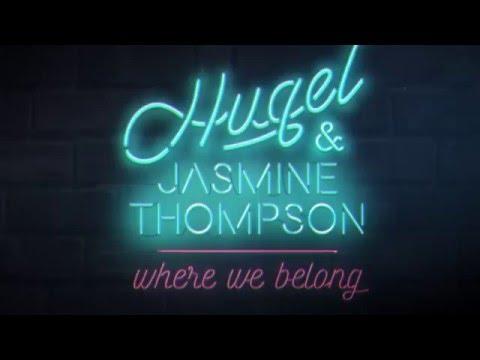HUGEL & Jasmine Thompson Where We Belong music videos 2016 dance