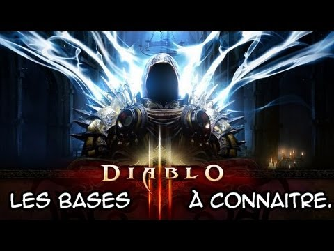 Diablo III | Les bases  connaitre pour apprcier ce jeu