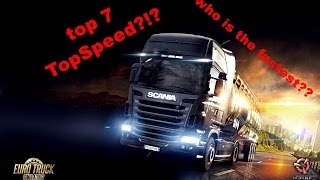 Eurotruck simulator 2 Topspeed ,Who is the Fastest truck?!?!