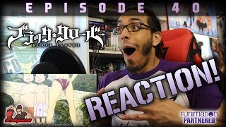 Black Clover Ep. 40 REACTION / REVIEW!!   Was that DEMON ASTA?!