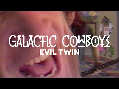 Galactic Cowboys - Evil Twin