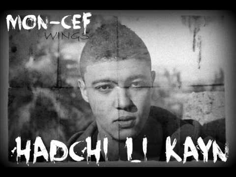 MON-CEF (WINGS) - HADCHI LI KAYN (2013)