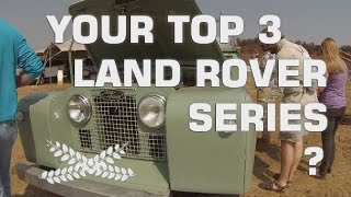 VOTE FOR YOUR TOP 3 LAND ROVER SERIES