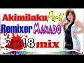 DWMC - { DJ Akimilaku Party 2018 Mix Remixer }