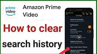 How to delete search history on amazon prime video clear