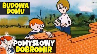BUDOWA DOMU - seria Pomysłowy Dobromir