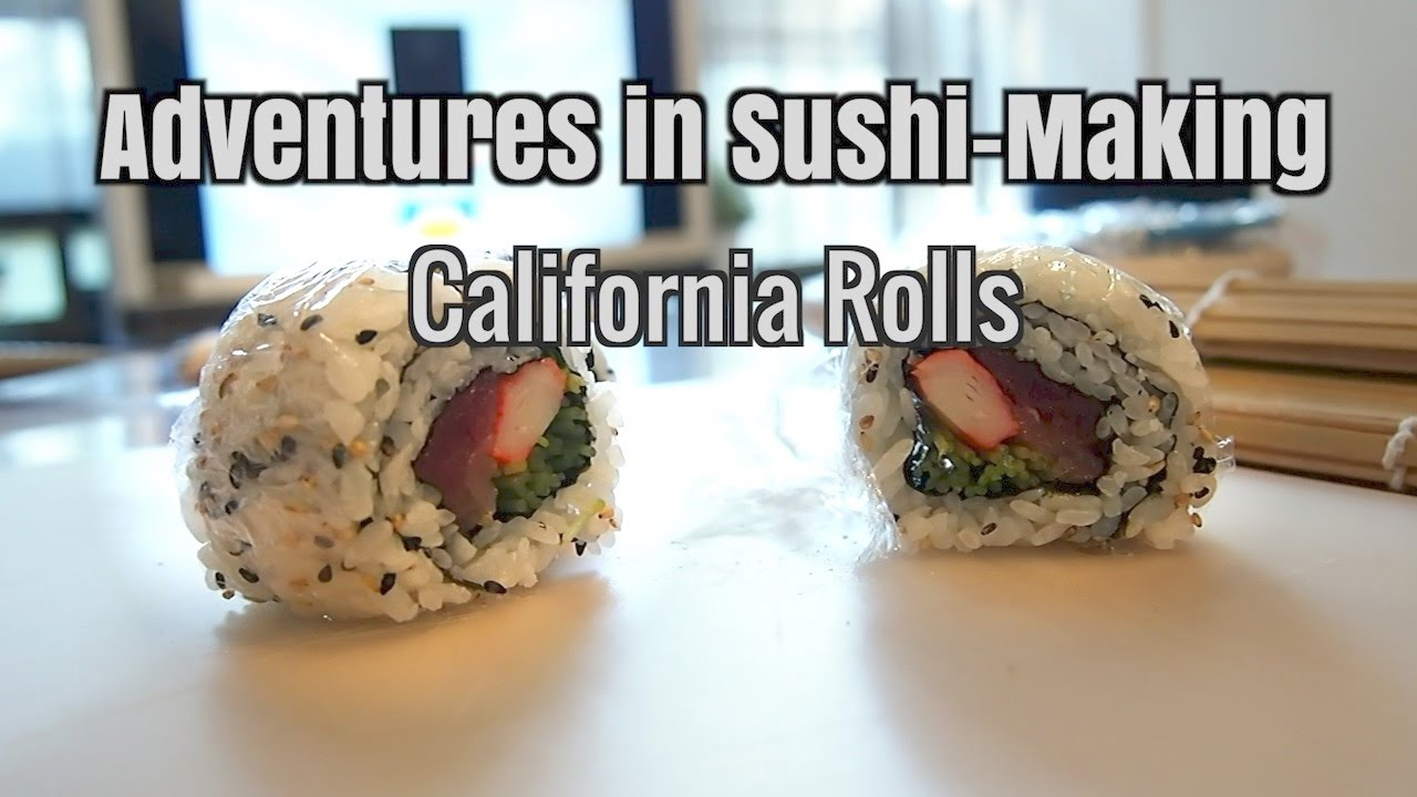 Adventures in Sushi-Making : California Rolls