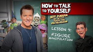 How To Be a Ventriloquist! Lesson 9 | JEFF DUNHAM