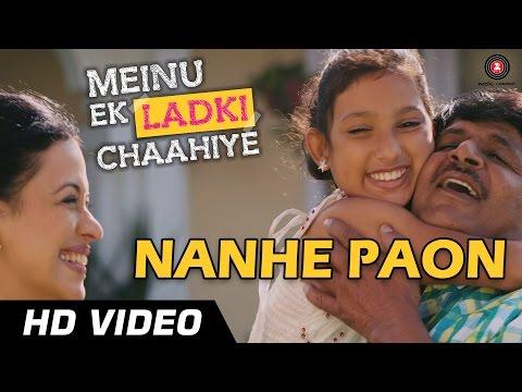 Nanhe Paon Official Video HD | Meinu Ek Ladki Chahiye | Raghubir...