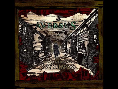 Aversus - Mil Escenarios Quemándose [Full Album]