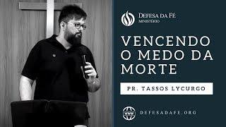 Download Lagu Hebreus 2:9b-15 | VENCENDO O MEDO DA MORTE (por Tassos Lycurgo) Gratis STAFABAND
