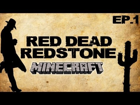 Minecraft - Red Dead Redstone | Ep.1, Dumb and Dumber