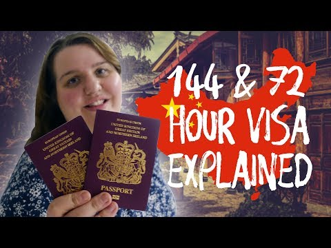 HOW TO VISIT CHINA WITHOUT A VISA - 144 Hour & 72 Hour Visa Explained