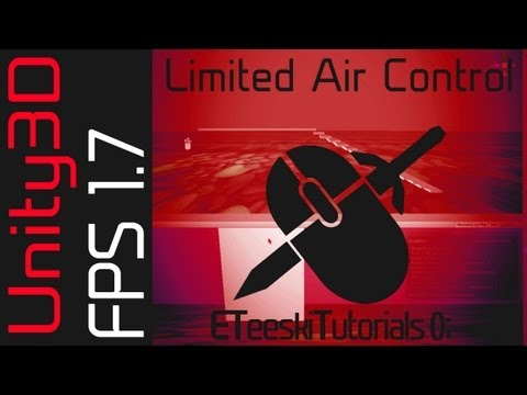 FPS1.7 Limited Air Control and Sticking to Walls. Unity3D FPS Game Design Tutorial.