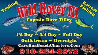 Wild Rover III Charters Carolina Beach NC 2017
