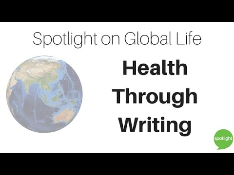 """Health Through Writing"" - Spotlight on Global Life"