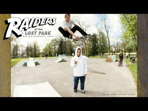 Raiders of the Lost Park Episode 1 - Nunroyd Skatepark, Yeadon