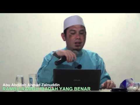 Rambu Rambu Ibadah Yang Benar - Abu Abdillah Ahmad Zainuddin