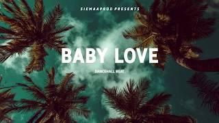 "[FREE] Dancehall instrumental - ""Baby love"" by siemaaprod"