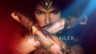 WONDER WOMAN - Official Trailer [HD]
