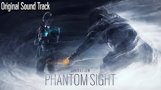 Operation Phantom Sight - Original Soundtrack [OST] - Rainbow Six Siege