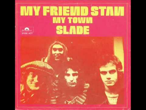 Slade - My Town