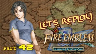 "Let's Replay Fire Emblem: Genealogy of The Holy War PT42 - ""A Human!""[Ch. 8 5/5]"