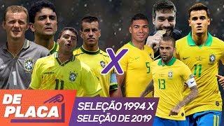 2019 X 1994: QUAL SELEÇÃO LEVA A MELHOR NO MANO A MANO?