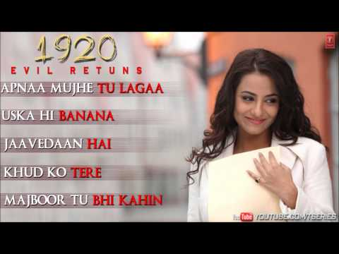 1920 Evil Returns Full Songs Jukebox  Aftab Shivdasani, Tia Bajpai