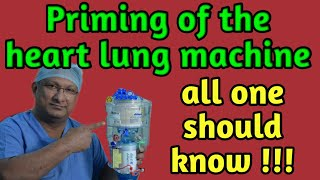 What is Priming of the Heart Lung Machine??? Basics Explained (part 7)