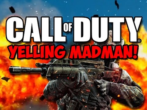 The BEST of THE YELLING MADMAN!   (Funny Call of Duty Moments!)