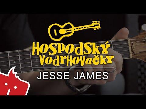 Jak Hrát Na Kytaru: Jesse James  (Hospodský Vodrhovačky #8)