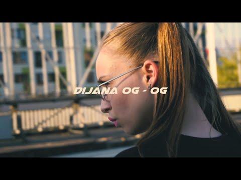 Dijana OG - OG (Official Music Video)