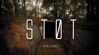 STØT - Montezuma   Full Track in Description
