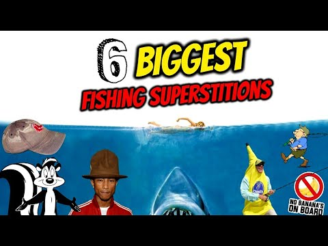 THE 6 BIGGEST FISHING SUPERSTITIONS!