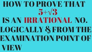 How to prove that 5 + root 3 IS Irrational Number ex 1.3 q. 3 (ii)  NCERT