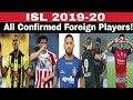 All ISL Teams 100% Confirmed Foreign Players Name & Details  ISL Season 6  Uniqueon