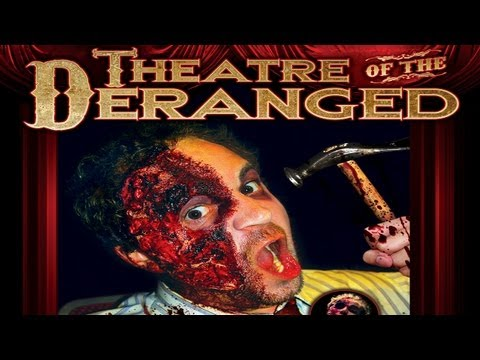 Theater Of The Deranged Starring Sophie Dee: Murderous Mayhem, Blood, Gore And Nudity Galore! video
