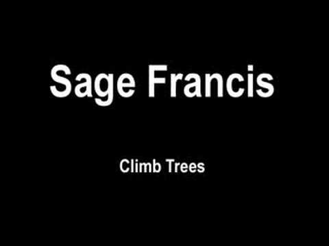 Sage Francis - Climb Trees