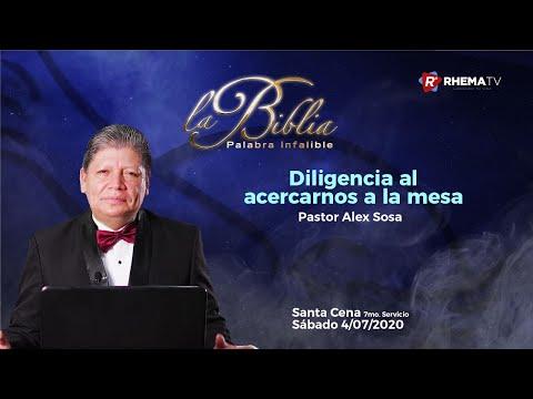 Diligencia al acercarnos a la mesa - Pastor Alex Sosa - 7mo. Servicio Sábado 04/07/2020