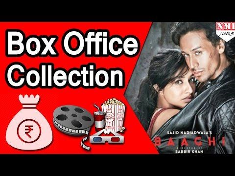 'BAAGHI' Movie Box - Office Collection Till Now |Tiger Shroff , Shraddha Kapoor