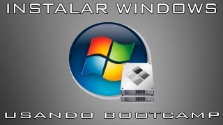 [TUTORIAL] Instalar Windows 7 en Mac usando Boot Camp