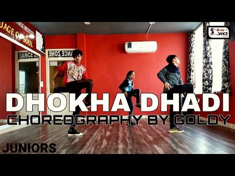 Dhokha Dhadi | Choreography By Goldy | Darshan Rawal | R Rajkumar | Shahid Kapoor | Sonakshi Sinha