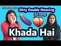 Indians React To Dirty Double Meaning Old Bollywood Songs | Say Whaaat!