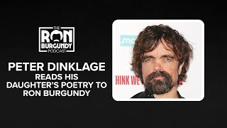 Peter Dinklage Reads His Daughter's Poetry to Ron Burgundy
