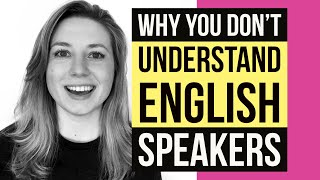 Listening Skills | Why You Don't Understand Movies, TV Shows, & Native English Speakers