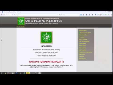 PPDB ONLINE SMK MAARIF NU 2 AJIBARANG REGISTRASI, VERIFIKASI, KELENGKAPAN