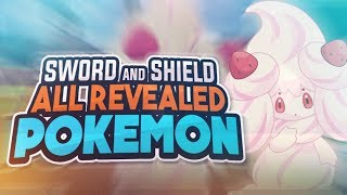 Pokemon Sword and Shield - All Revealed Gen 8 Pokemon